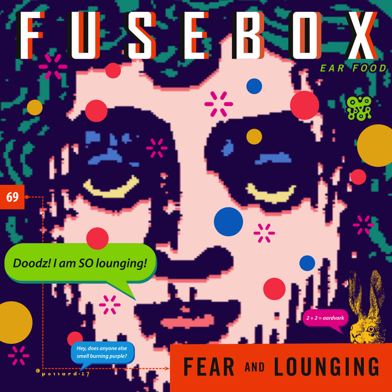 fusebox69_FearLounging_800 fusebox shows the fuse box show fuse box smells like burning at honlapkeszites.co
